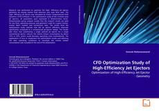 CFD Optimization Study of High-Efficiency Jet Ejectors kitap kapağı