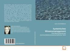 Portada del libro de Systemisches Wissensmanagement