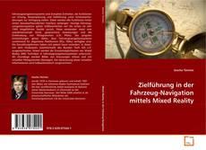 Copertina di Zielführung in der Fahrzeug-Navigation mittels Mixed Reality