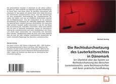 Bookcover of Die Rechtsdurchsetzung des Lauterkeitsrechtes in Dänemark
