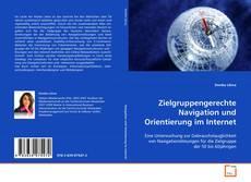 Couverture de Zielgruppengerechte Navigation und Orientierung im Internet