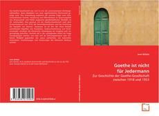 Buchcover von Goethe ist nicht für Jedermann