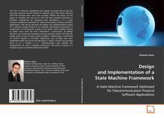 Borítókép a  Design and Implementation of a State Machine Framework - hoz