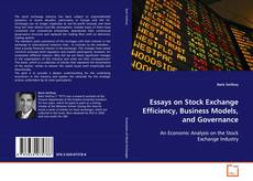 Bookcover of Essays on Stock Exchange Efficiency, Business Models, and Governance