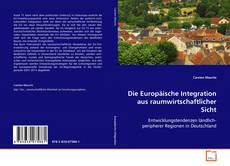 Buchcover von Die Europäische Integration aus raumwirtschaftlicher Sicht