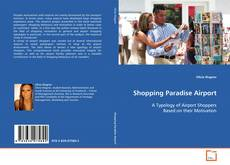 Bookcover of Shopping Paradise Airport