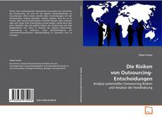 Capa do livro de Die Risiken von Outsourcing-Entscheidungen