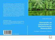 Portada del libro de Chlorophyll-a als Leitparameter zur Überwachung der Wasserqualität