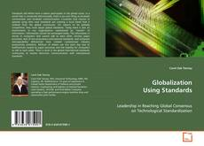 Bookcover of Globalization Using Standards