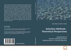 Couverture de Solvation Methods - Theoretical Perspectives