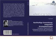 Nachhaltige Entwicklung: Integrative Strategiekonzepte的封面
