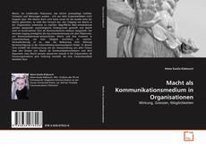 Buchcover von Macht als Kommunikationsmedium in Organisationen
