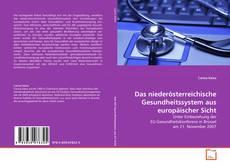 Couverture de Das niederösterreichische Gesundheitssystem aus europäischer Sicht