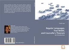 Обложка Regular Languages, Tree Width, and Courcelle's Theorem