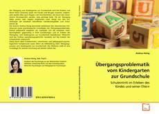 Bookcover of Übergangsproblematik vom Kindergarten zur Grundschule