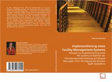 Bookcover of Implementierung eines Facility-Management-Systems