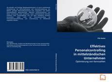 Bookcover of Effektives Personalcontrolling in mittelständischen Unternehmen