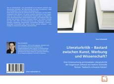 Buchcover von Literaturkritik – Bastard zwischen Kunst, Werbung und Wissenschaft?