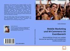 Portada del libro de Mobile Marketing und M-Commerce im Eventbereich