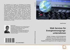 Bookcover of Web Services für Energieversorgungs-unternehmen