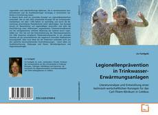 Bookcover of Legionellenprävention in Trinkwasser- Erwärmungsanlagen
