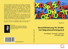 Borítókép a  Sprachförderung für Kinder mit Migrationshintergrund - hoz