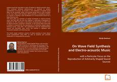Portada del libro de On Wave Field Synthesis and Electro-acoustic Music