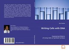 Bookcover of Writing Cells with DNA