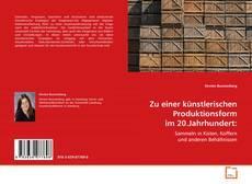 Portada del libro de Zu einer künstlerischen Produktionsform im 20.Jahrhundert: