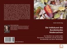 Обложка Die Volkskunst des Bundeslandes Niedersachsen