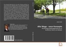 Copertina di Alte Wege - neue Konzepte