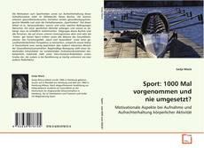 Couverture de Sport: 1000 Mal vorgenommen und nie umgesetzt?