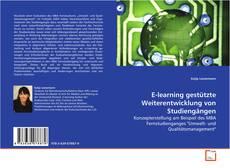 Portada del libro de E-learning gestützte Weiterentwicklung von Studiengängen