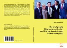 Bookcover of Die erfolgreiche Mitarbeitermotivation aus Sicht der Persönlichkeit im Kulturvergleich