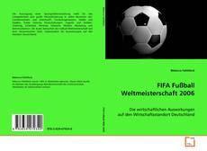 Bookcover of FIFA Fußball Weltmeisterschaft 2006