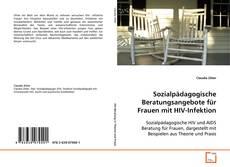 Portada del libro de Sozialpädagogische Beratungsangebote für Frauen mit HIV-Infektion