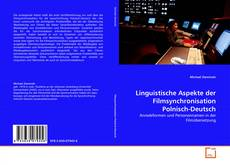 Bookcover of Linguistische Aspekte der Filmsynchronisation Polnisch-Deutsch