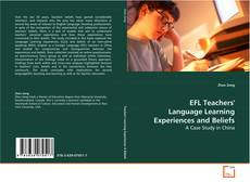 Bookcover of EFL Teachers' Language Learning Experiences and Beliefs