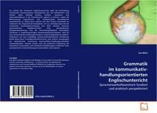 Bookcover of Grammatik im kommunikativ-handlungsorientierten Englischunterricht