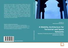 Buchcover von A Mobility Architecture for Terrestrial and Space Networks