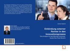 Borítókép a  Einbindung externer Partner in den Innovationsprozess - hoz
