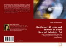 Mauthausen 09 Leben und Erinnern an einem historisch belasteten Ort kitap kapağı