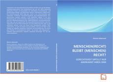 Buchcover von MENSCHEN(RECHT) BLEIBT (MENSCHEN)RECHT?