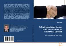 Couverture de Sales Commission Versus Product Performance in Financial Services