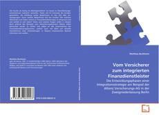Capa do livro de Vom Versicherer zum integrierten Finanzdienstleister