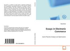 Bookcover of Essays in Electronic Commerce