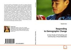 Bookcover of Responding to Demographic Change