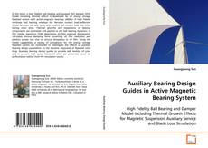Bookcover of Auxiliary Bearing Design Guides in Active Magnetic Bearing System