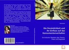 Bookcover of Die Persönlichkeit und ihr Einfluss auf das Konsumentenverhalten