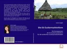 Bookcover of Die EU-Zuckermarktreform